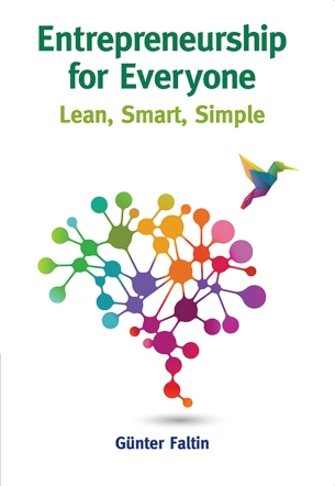 Entrepreneurship for Everyone: Lean, Smart, Simple