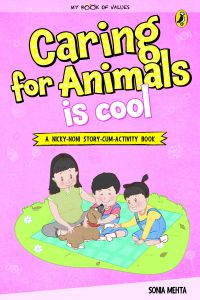 My Book of Values: Caring for Animals is Cool