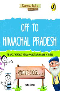 Discover India: Off to Himachal Pradesh