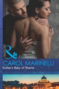 Sicilian`s Baby Of Shame