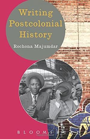 Writing Postcolonial History