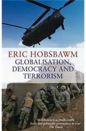 GLOBALISATION DEMOCRACY AND TERRORORISM