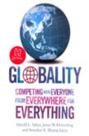 GLOBALITY` COMPETING WITH EVERYONE FROM EVERYWHERE FOR EVERYTHING