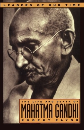 LIFE AND DEATH OF MAHATMA GANDHI