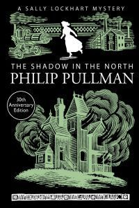 A SALLY LOCKHART MYSTERY 2: THE SHADOW IN THE NORTH