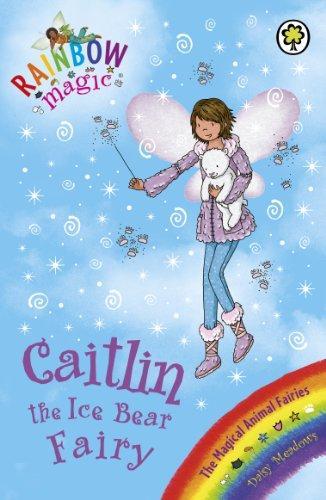 Buy Rainbow magic` the magical animal fairies` 77` caitlin the ice bear  fairy Written By daisy meadows at Best Price on Markmybook com