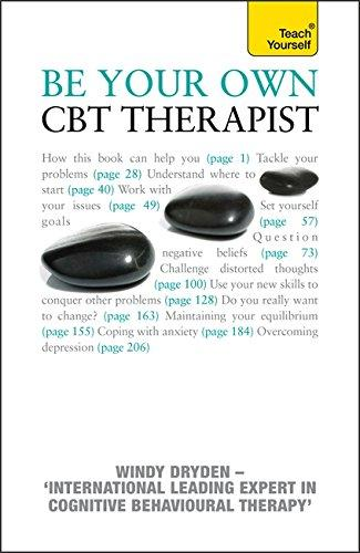 TEACH YOURSELF` BE YOUR OWN CBT THERAPIST