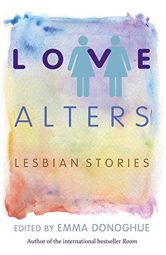 LOVE ALTERS` LESBIAN STORIES