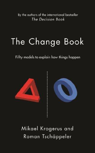 THE CHANGE BOOK` FIFTY MODELS TO EXPLAIN HOW THINGS HAPPEN