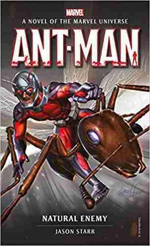 MARVEL NOVELS - ANT-MAN: NATURAL ENEMY