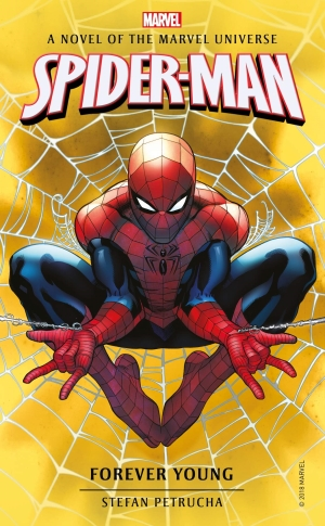 MARVEL NOVELS - SPIDER-MAN: FOREVER YOUNG