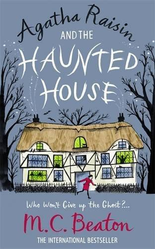 AGATHA RAISIN & THE HAUNTED HOUSE