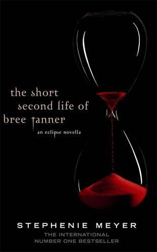 THE SHORT SECOND LIFE OF BREE TANNER` AN ECLIPSE NOVELLA