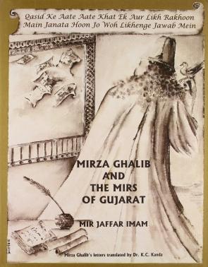 MIRZA GHALIB AND THE MIRS OF GUJARAT(HB)