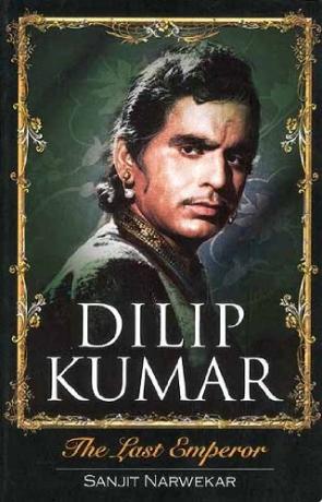 DILIP KUMAR : THE LAST EMPEROR