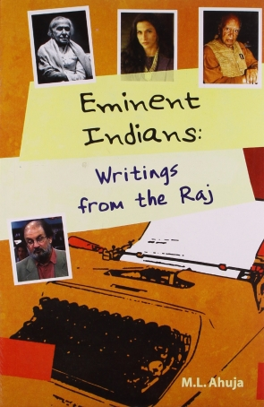 EMINENT INDIANS: WRITINGS FROM THE RAJ