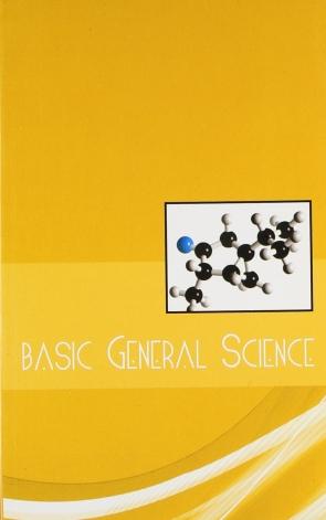 BASIC GENERAL SCIENCE