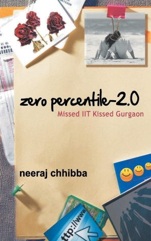 ZERO PERCENTILE 2.0: MISSED IIT KISSED GURGAON