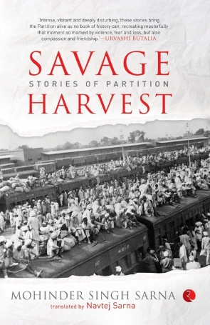 SAVAGE HARVEST - STORIES OF PARTITION