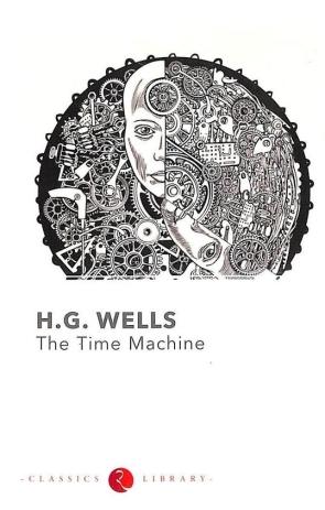 H G WELLS : THE TIME MACHINE