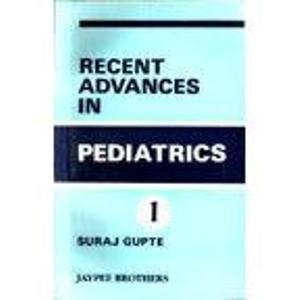 Recent Advances in Pediatrics Volume 1