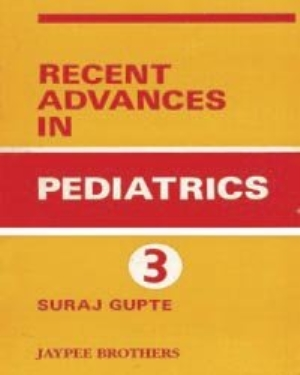 Recent Advances in Pediatrics Volume 3