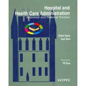Hospital and Health Care Administration (Appraisal and Referral Treatise)