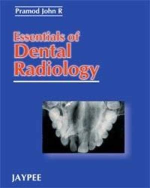 Essentials of Dental Radiology