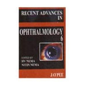 Recent Advances in Ophthalmology (Vol.6)