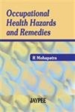 Occupational Health Hazards and Remedies
