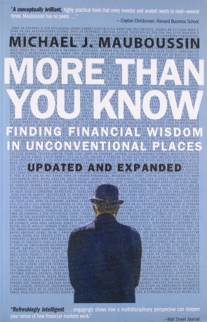 More Than You Know : Finding Finincial Wisdom In Unconventional Places