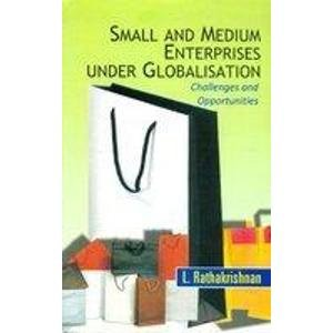 the challenges of globalization on small medium enterprises As the rate of economic globalization becomes faster and faster, small businesses can no longer afford to ignore the challenge of international commerce thus small businesses that are playing an increasingly vital.
