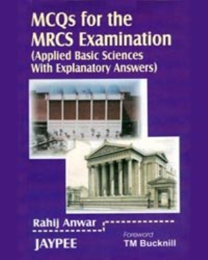MCQs for The MRCS Examination Applied Basic Sciences
