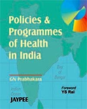 Policies and Programmes of Health in india