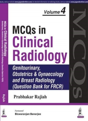 MCQs in Clinical Radiology Neuroradiology, Genitourinary Obstetrics and Gynaecology and Breast Radiology  Vol. 4