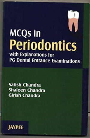 MCQs in Periodontics with Explanations for PG Dental Entrance Examinations