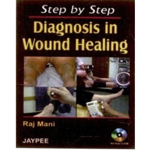 Step by Step Diagnosis in Wound Healing with Photo CD-ROM