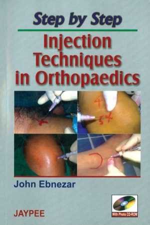 Step by Step Injection Techniques in Orthopaedics (with Photo CD-ROM)