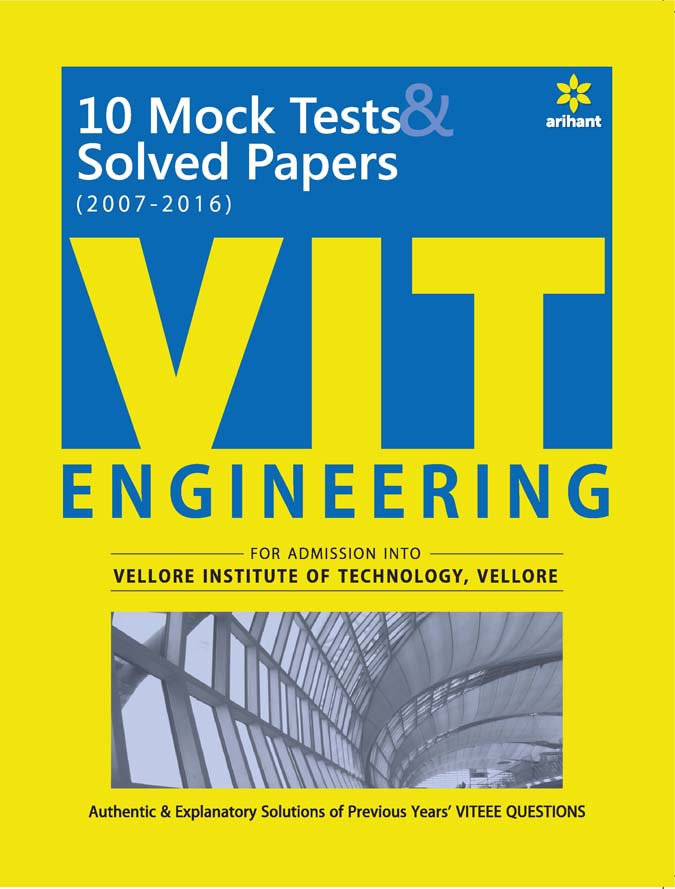 10 Mock Tests & Solved Papers (2007-2016)  for VIT  Engineering 2017