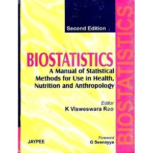 Biostatistics: A Manual of Statistical Methods for Use in Health, Nutrition and Anthropology