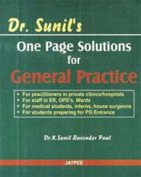 Dr Sunil`s One Page Solutions for General Practice