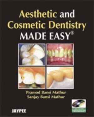 Aesthetic and Cosmetic Dentistry Made Easy with DVD-ROM