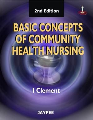 Basic Concepts of Community Health Nursing
