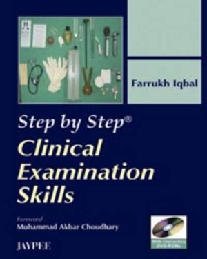 Step by Step Clinical Examination Skill with DVD-ROMs