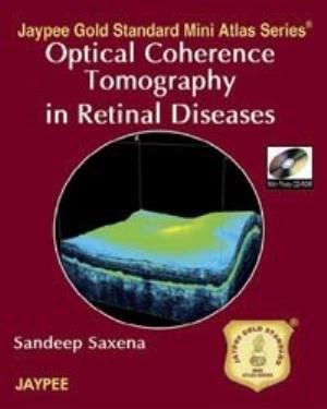 Jaypee Gold Standard Mini Atlas Series Optical Coherence Tomography in Retinal Diseases