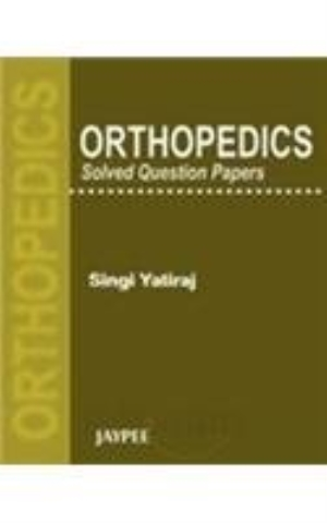 Orthopedics Solved Question Papers