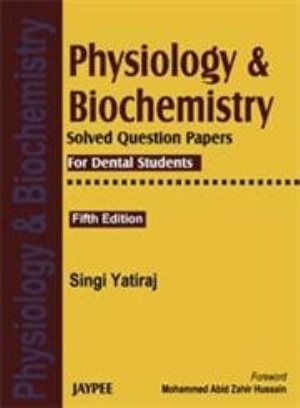 Physiology and Biochemistry Solved Question Papers For Dental Students