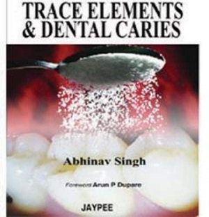 Trace Elements and Dental Caries