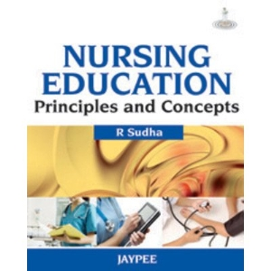 Nursing Education: Principles and Concepts