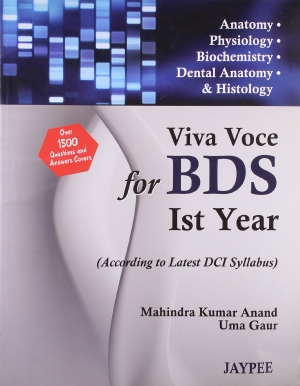 VIVA VOCE for BDS Ist Year Students